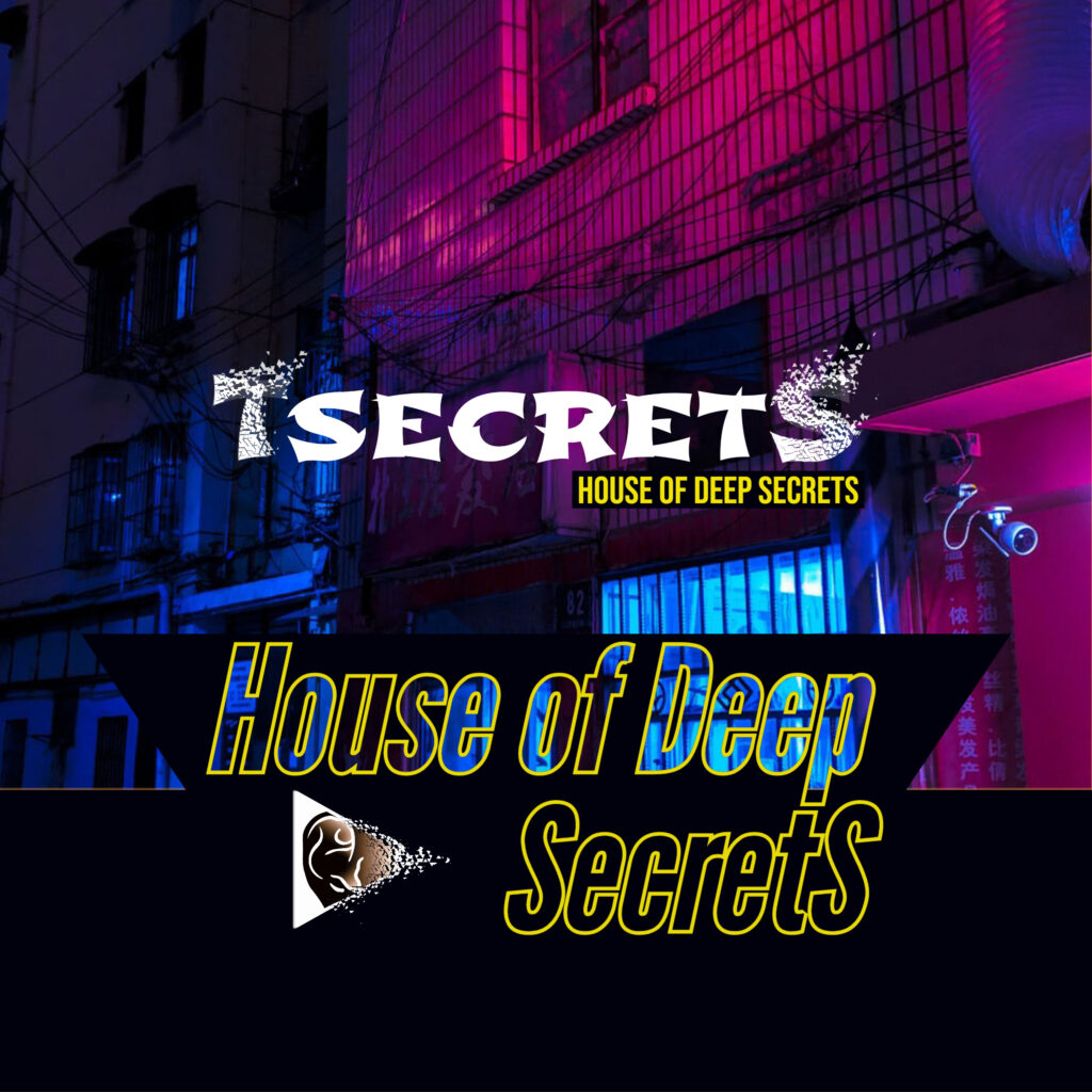 House of Deep SecretS - Deutsch